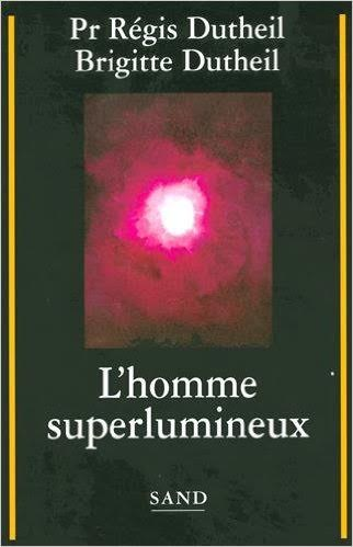 """L'Homme superlumineux"""